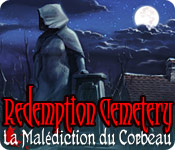 Redemption Cemetery: La Malédiction du Corbeau – Solution