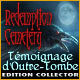 Redemption Cemetery: Témoignage d'Outre-Tombe Edition Collector