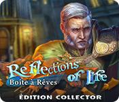 Feature Jeu D'écran Reflections of Life: Boîte à Rêves Édition Collector