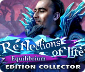 Reflections of Life: Equilibrium Edition Collector