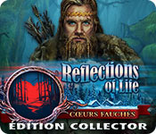 Reflections of Life: Coeurs Fauchés Édition Collector