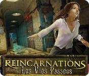 Reincarnations: Les Vies Passées
