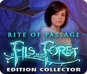 Rite of Passage: Le Fils de la Forêt Edition Collector