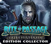 Rite of Passage: L'Épée et la Fureur Édition Colle