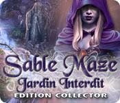 Sable Maze: Jardin Interdit Edition Collector