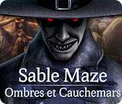 Sable Maze: Ombres et Cauchemars
