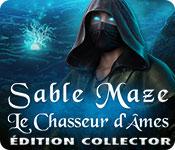 Sable Maze: Le Chasseur d'Âmes Édition Collector