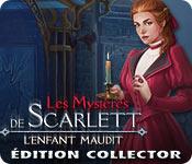 Les Mystères de Scarlett: L'Enfant Maudit Édition