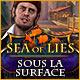 Sea of Lies: Sous la Surface