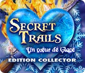 Secret Trails: Un Cœur de Glace Edition Collector