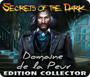 Secrets of the Dark - Domaine de la Peur Edition Collector