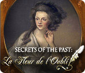 Secrets of the Past: La Fleur de l'Oubli (Objets cachés)