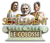 Settlement: Le Colosse