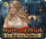 Shades of Death: Le Roi des Ombres