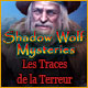 Shadow Wolf Mysteries: Les Traces de la Terreur