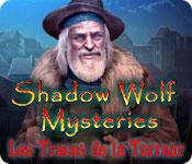 Shadow Wolf Mysteries: Les Traces de la Terreur