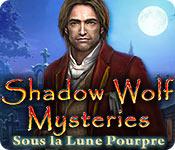 Shadow Wolf Mysteries: Sous la Lune Pourpre