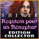 Shiver: Requiem pour un Nénuphar Edition Collector