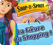 Shop-n-Spree: La Fièvre du Shopping