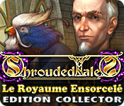 Shrouded Tales: Le Royaume Ensorcelé Edition Collector