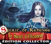 Spirit of Revenge: Le Secret d'Elizabeth Édition Collector