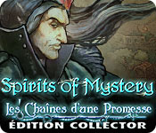 Spirits of Mystery: Les Chaînes d'une Promesse Édition Collector
