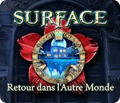 Surface: Retour dans l'Autre Monde