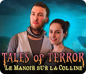 Tales of Terror: Le Manoir sur la Colline  – Solution