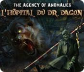 The Agency of Anomalies: L'Hôpital du Dr. Dagon