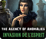 The Agency of Anomalies Invasion de l'Esprit – Solution