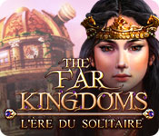 The Far Kingdoms: L'Ère du Solitaire