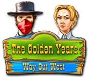 Feature Jeu D'écran The Golden Years: Way Out West