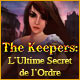 The Keepers: L'Ultime Secret de l'Ordre