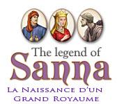 The Legend of Sanna: La Naissance d'un Grand Royaume