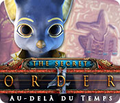 The Secret Order: Au-delà du Temps – Solution