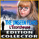 The Unseen Fears: L'Écorcheuse Édition Collector