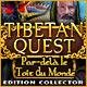Tibetan Quest: Par-delà le Toit du Monde Edition Collector