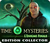 Time Mysteries: L'Enigme Finale Edition Collector