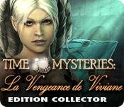 Time Mysteries: La Vengeance de Viviane Edition Collector