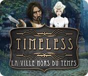 Timeless: La Ville Hors du Temps