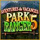 Aventures de Vacances: Park Ranger 5