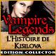 Vampire Legends: L'Histoire de Kisilova Edition Collector