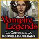 Vampire Legends: Le Comte de La Nouvelle-Orléans
