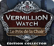 Vermillion Watch: Le Prix de la Chair Édition Collector