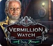 Vermillion Watch: L'Ordre Zéro