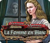 Victorian Mysteries: La Femme en Blanc