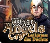 Where Angels Cry: Les Larmes des Déchus