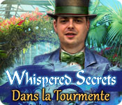 Whispered Secrets: Dans la Tourmente – Solution