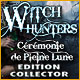 Witch Hunters: Cérémonie de Pleine Lune Edition Collector