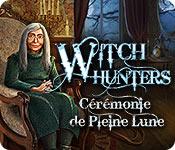 Witch Hunters: Cérémonie de Pleine Lune – Solution